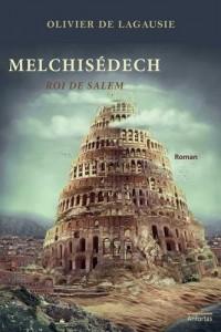Melchisédech : roi de Salem