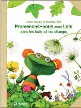 Promenons nous avec Lulu dans les bois et les champs