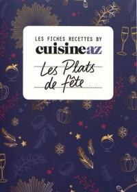 Les fiches Cuisine AZ - Recettes de fête: Fêtes