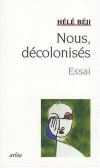 Nous, décolonisés