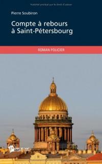 Compte à rebours à Saint-Pétersbourg