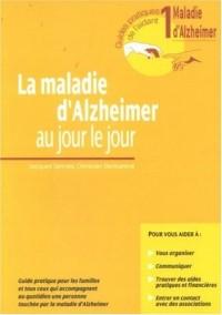 La Maladie d'Alzheimer, tome 1 : Au jour le jour