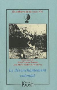 Le Désenchantement colonial à travers la littérature