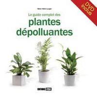 Le guide complet des plantes dépolluantes (1DVD)