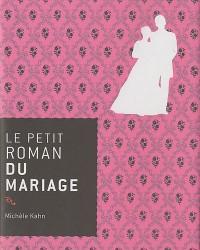 Le petit roman du mariage