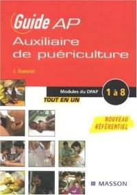 Guide Auxiliaire de puériculture : Modules de formation 1 à 8