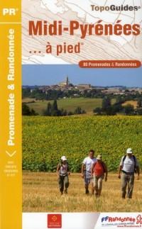 Midi-Pyrenees a Pied - 09-12-31-32-46-65-81-82 - Pr - Re02