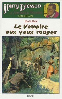Harry Dickson, Tome 20 : Le Vampire aux yeux rouges
