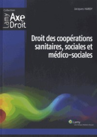 Droit des Cooperations Sanitaires, Sociales et Medico-Sociales