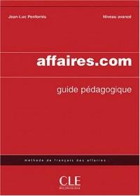 Affaires.com Niveau avancé : Livre du professeur