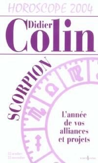 L'Année du scorpion 2004