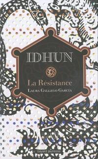 Idhun : Tome 1, La Résistance
