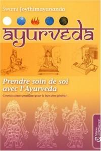 Ayurvéda : Prendre soin de soi avec l'Ayurvéda
