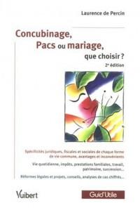 Concubinage, Pacs ou mariage, que choisir ?