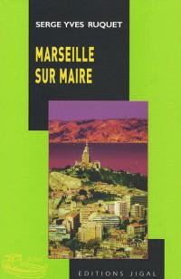 Marseille sur maire