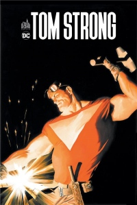 Tom Strong, Intégrale Tome 1