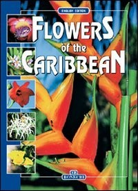 Flowers of the Caribbean - English Edition
