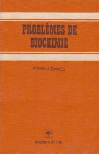 Problèmes de biochimie