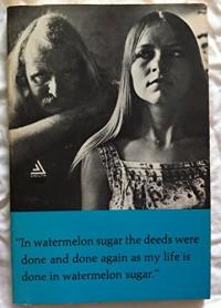 In watermelon sugar (Writing 21)