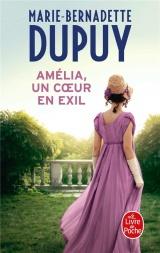 Amélia, un coeur en exil [Poche]