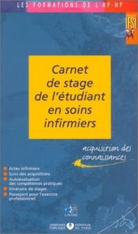 Carnet de stage de l'étudiant en soins infirmiers : Acquisition des connaissances