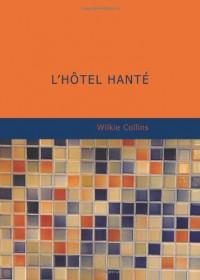 L'hotel Hante