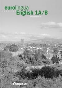 Eurolingua English 1 A/B. Sprachtraining. Übungsheft.