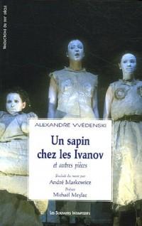 Un Sapin chez les Ivanov : Et autres pièces