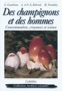 Des champignons et des hommes