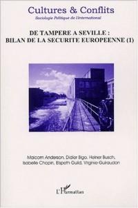 Cultures & Conflits N° 45 Printemps 2002 : De Tampere à Séville : bilan de la sécurité européenne. Tome 1