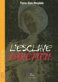 L'esclave chrétien