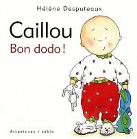Caillou Bon Dodo !