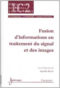 fusion d'informations en traitement du signal et des images