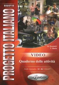 Nuovo progetto italiano video B1-B2 : Quaderno delle attivita