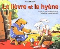 Le Lièvre et la Hyène