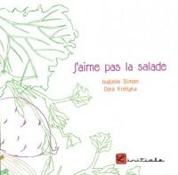 J'Aime Pas la Salade