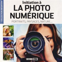 Initiation a la Photo Numerique