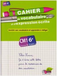 Cahier de vocabulaire et d'expression écrite CM1-6e