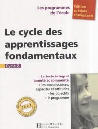 Le cycle des apprentissages fondamentaux : Cycle 2