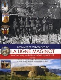 Hommes et ouvrages de la ligne Maginot : Tome 5