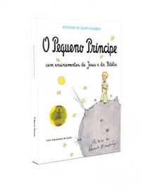 O Pequeno Príncipe com Ensinamentos de Jesus (Em Portuguese do Brasil)