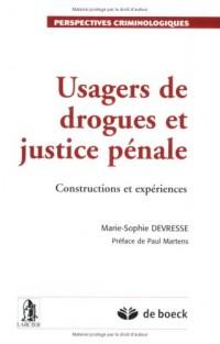 Usagers de drogues et justice pénale : Constructions et expériences