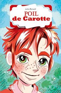 La bibliothèque Lito: Poil de carotte - Dès 8 ans