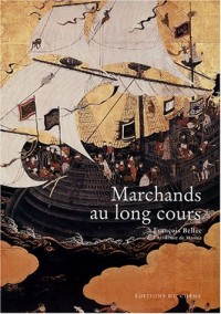 Marchands au Long Cours