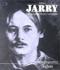 Alfred Jarry : une étude