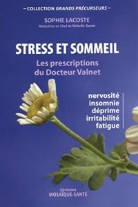 Stress et sommeil : les prescriptions du Dr Valnet