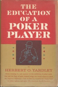 The Education of a Poker Player, Including Where and How One Learns to Win