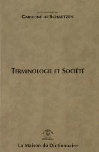 Terminologie et sociéte
