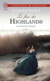 Scandaleux Ecossais, Tome 3 : La fleur des Highlands