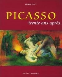 Picasso, trente ans après